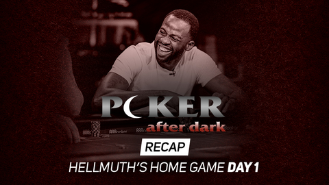 Poker After Dark | Hellmuth's Home Game | Day 1 Recap