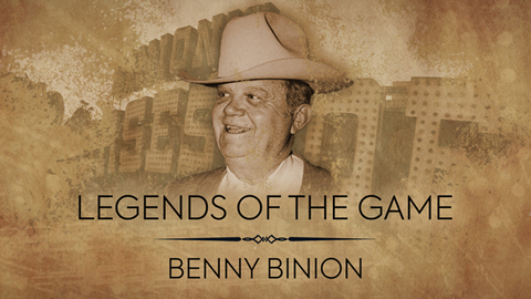 Legends of the Game | Benny Binion