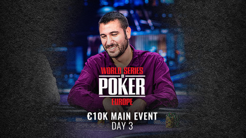 WSOP EUROPE 2019 €10K MAIN EVENT | DAY 3