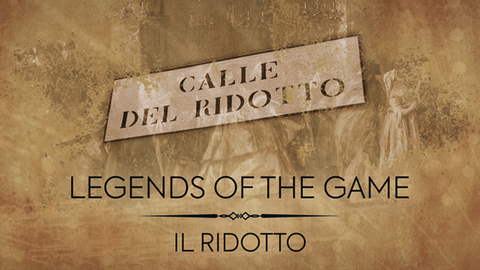 Legends of the Game | Il Ridotto