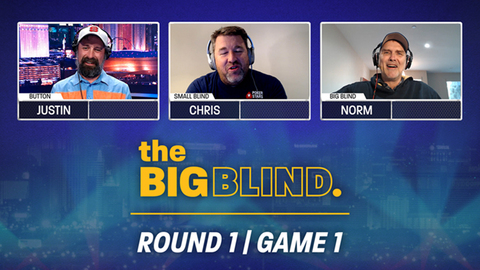 The Big Blind | Season 1 | Round 1 | Game 1