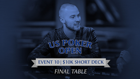 U.S. POKER OPEN 2020 | EVENT #10 $10K SHORT DECK | FINAL TABLE