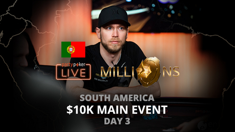 PARTYPOKER MILLIONS SOUTH AMERICA 2020 | $10K MAIN EVENT | DAY 3 (PORTUGUESE)