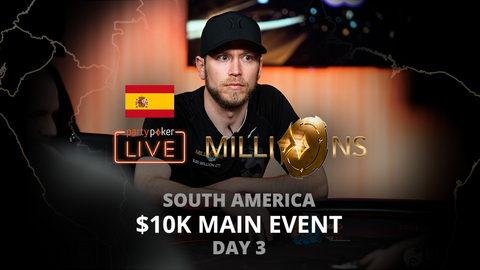 partypoker MILLIONS South America 2020 | $10K Main Event | Day 3 (Spanish)