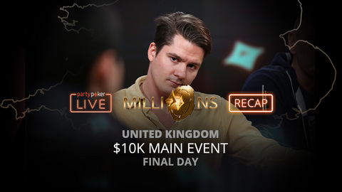 partypoker Millions World | €10K Main Event | Final Day Recap