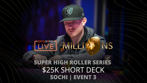 PARTYPOKER MILLIONS SHR SERIES SOCHI 2020 | EVENT #3 $25K SHORT DECK | FINAL TABLE