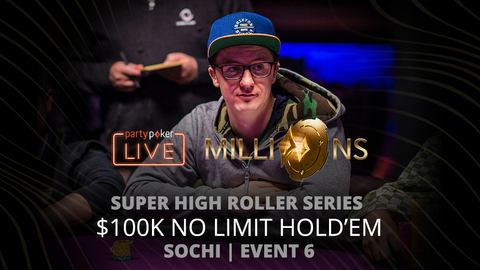 PARTYPOKER MILLIONS SHR SERIES SOCHI 2020 | EVENT #6 $100K NLH | FINAL TABLE