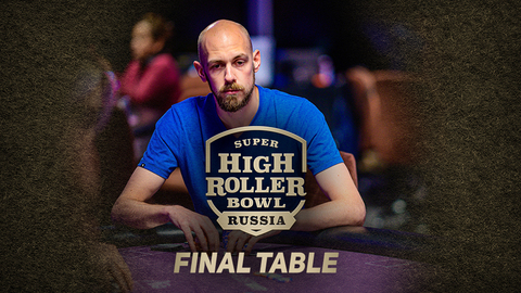 SUPER HIGH ROLLER BOWL RUSSIA 2020 | FINAL TABLE